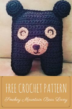 Free Crochet Pattern-Smokey Mountain Bear Lovey-Perfect friend for any toddler! The pattern is at the bottom below the photos. Crochet Pillow, Crochet Bear, Crochet Gifts, Crochet Dolls, Quick Crochet, Cute Crochet, Crochet For Kids, Kawaii Crochet, Smokey Mountain