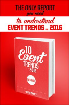 Your 2016 guide to event trends.