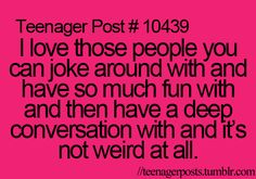 @Kelsey Anderson   I feel this describes us... except for the teenager post...!