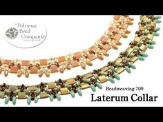Make a Laterum Collar Necklace - YouTube free tutorial from The Potomac Bead Company.  Thousands of free tutorials available on www.youtube.com/PotomacBeadCo.  Supplies from www.TheBeadCo.com www.potomacbeads.com