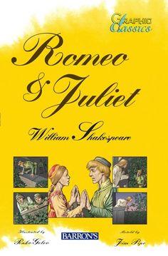 Romeo and Juliet (Barron's Graphic Classics) by Jim Pipe http://www.amazon.com/dp/B00A18KFJC/ref=cm_sw_r_pi_dp_MaAOvb0DP1PKM