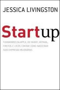 Startup by Jessica Livingston