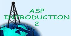 Learn about ASP Introduction in ASP tutorial (2)