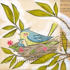 """""""...there is no place like home,  there is no one like your momma,  there is nothing as sweet as your own little person (or bird)...""""  This would be cute in kiddo's room."""