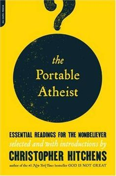 The_Portable_Atheist_Essential_Readings_for_the_Nonbeliever-119187672369907.jpg