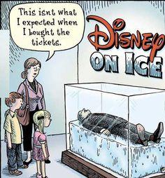 Haha! Disney on Ice!