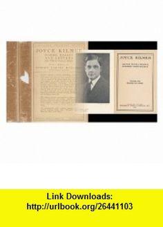 Joyce Kilmer Poems, Essays And Letters In Two Volumes Joyce Kilmer ,   ,  , ASIN: B000H4E5AA , tutorials , pdf , ebook , torrent , downloads , rapidshare , filesonic , hotfile , megaupload , fileserve