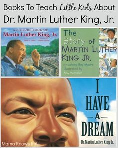 Books To Teach Children About Dr. Martin Luther King, Jr.