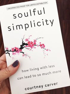 Soulful Simplicity Book - Be More with Less - Soulful Simplicity by Courtney Carver - Book Club Books, Book Nerd, Good Books, My Books, Self Love Books, Books To Buy, Book Suggestions, Book Recommendations, Reading Lists