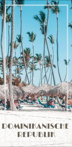 Dominikanische Republik - Meine Highlights & Reisetipps