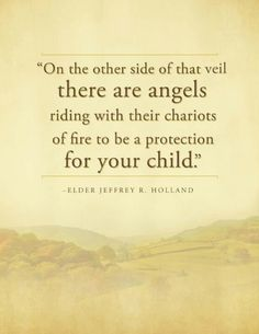 """""""a protection for your child."""" Elder Holland ❤️❤️❤️"""