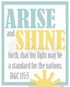 arise and shine forth