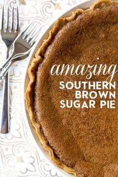 Southern Brown Sugar Pie - Yum!