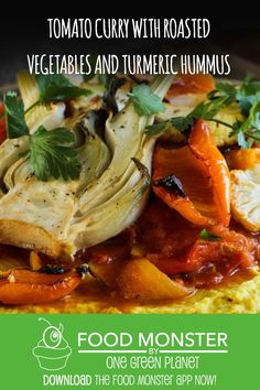 Tomato Curry With Roasted Vegetables and Turmeric Hummus! Great Vegan Recipes, Vegan Indian Recipes, Gluten Free Recipes, Tomato Curry, One Green Planet, Taste And See, Eat Seasonal, Hummus Recipe, Roasted Vegetables