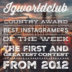 Present  I G  C O U N T R Y  A W A R D  The first and greatest contest from 2012  Edition N. 145  330 Igworldclub Country Account  R U L E S  Put the Tag #ig_europa #ig_countryaward  Follow @ig_europa @igworldclub  New photos of the week from Sunday to Saturday.  Unlimited entries  Each account will choose 3 photos from his tag and make a contest to decide the winner.  T H E  F I N A L  Who will win the Local Country Award Must be partecipate to final selection on main account @igworldclub…