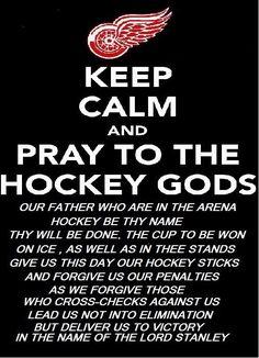 Prayer to Detroit Red Wing hockey Gods