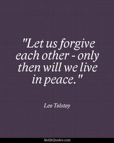 """""""Let us forgive each other - only then will we live in peace."""" Happy birthday to the Great Leo Tolstoy. Tolstoy Quotes, Leo Tolstoy, Book Quotes, Me Quotes, Writer Quotes, Motivational Words, Inspirational Quotes, Great Quotes, Quotes To Live By"""
