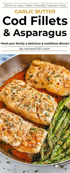 Garlic Butter Cod with Lemon Asparagus Skillet - - Healthy, tasty, simple and quick to cook, this cod and asparagus skillet recipe will have you enjoy a delicious and nutritious dinner. - by recipe skillet Garlic Butter Cod with Lemon Asparagus Skillet Cod Fish Recipes, Seafood Recipes, Dinner Recipes, Simple Fish Recipes, Asparagus Skillet, Lemon Asparagus, Fish Dinner, Seafood Dinner, Healthy Cooking