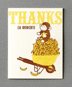bananas, Amber I came across these thank you cards this morning. I thought those would be adorable if you are still doing the monkey theme bday party.