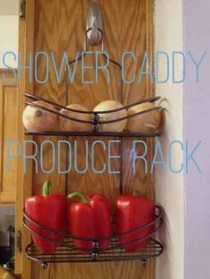 A shower caddy ingeniously doubles as a produce rack in the kitchen.