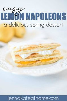 These lemon napoleons are the perfect spring or summer dessert! Made with store bought pastry and homemade lemon curd, they will be delicious at any party, event or. Spring Desserts, Desserts For A Crowd, Easy No Bake Desserts, Food For A Crowd, Easy Desserts, Delicious Desserts, Dessert Recipes, Yummy Food, Napoleon Cake