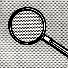 Roy Lichtenstein, Magnifying Glass, 1963.  http://www.artexperiencenyc.com/social_login/