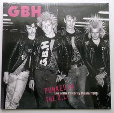 G.B.H. - Punked In The O.C.: Live At The Celebrity Theater 1988 LP Record - NEW #punkrock