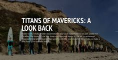 (See Next Pin) CAs Surf | TIMELINE: A Look Back at the Titans of Mavericks