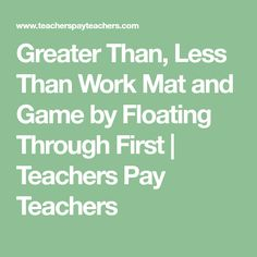 Greater Than, Less Than Work Mat and Game by Floating Through First Hundreds Chart, Recording Sheets, Greater Than, My Teacher, Fun Games, Education, Cool Games, Learning, Teaching