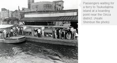 TOKYO NOW AND THEN: Ferry to Tsukudajima a throwback to the past - AJW by The Asahi Shimbun