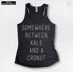 Hey, I found this really awesome Etsy listing at https://www.etsy.com/listing/236958616/kale-cronut-funny-eco-tank-yoga-shirt