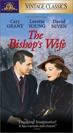 The Bishop's Wife Watching old movies was some of my best memories of my mom.