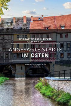 Wagt mal einen etwas anderen Roadtrip durch Ostdeutschland und besucht Halle, Erfurt, Weimar, sowie Chemnitz und Görlitz.