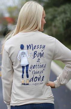 Messy Bun & Getting Things Done- Southern Darlin'