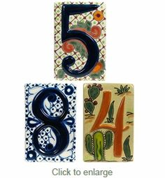 3-D Talavera House Number Tiles from Mexico. Must have!