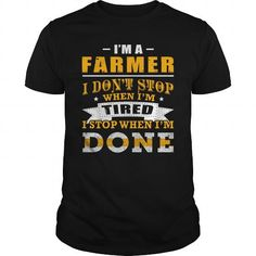 Make this awesome Farmer shirt Farmer when Im done as a great gift Shirts T-Shirts for Farmers