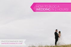 "Photographer FAQ: How do I blog weddings so quickly after the wedding day? My process, with 15 easy steps and a SCREENCAST so you can follow along ""live!"""