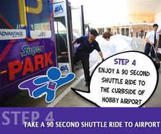 Step 4 to your Hobby Airport parking experience. Curbside shuttle service.