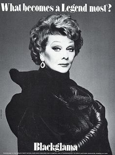 "Lucille Ball - Blackglama Mink ""What Becomes A Legend Most?"" Ad Campaign (1984)."