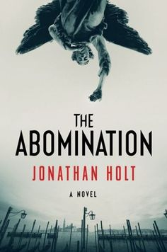The jacket on Jonathan Holt's debut thriller, THE ABOMINATION, feels almost like a hallucination, or maybe a dizzy spell. Very cool.