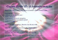 """""""HARMONIZAÇÃO DE ESPAÇOS"""": Curso: Reiki II - A transformação"""