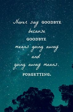 Never say Goodbye ... | Peter Pan Quotes • Neverland Quotes • Peter Pan Never Say Goodbye, Never Say Never, Peter Pan Disney, Disney Tattoos Peter Pan, Peter Pan Tattoos, Senior Quotes, Disney Wallpaper, Book Quotes, Movie Quotes