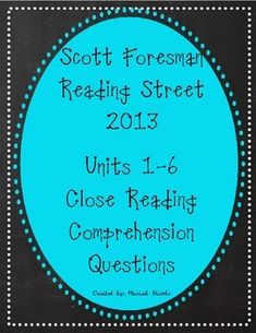 This product contains close reading comprehension questions that correlate with the Scott Foresman Reading Street 2013 Common Core Curriculum for Third grade.