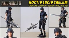 Noctis Lucis Caelum - Final Fantasy XV Ultimate Collector's Edition Play Arts Kai - https://www.youtube.com/watch?v=NctCW1E45Nc