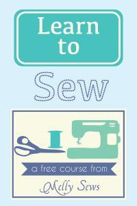 Learn to Sew with a free online video course from Melly Sews - Melly Sews is a sewing (some knitting + lots of organizing) blog w/ kids + crafts + lots of beginner sewing techniques.  For beginners + lovers of good ideas