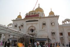 Gurdwara Bangla Sahib… The Sikh House of Worship