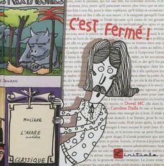 Coup de cœur de décembre 2012, Marianne : C'est fermé de Duval MC illustré par Caroline Dalla, L'Initiale  Chroniqué ici : http://lamareauxmots.com/blog/un-livre-quil-ne-faut-pas-lire-et-un-oiseau-sans-ailes-fini/ –