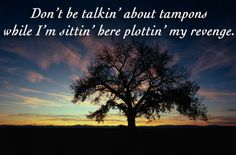 """If Pennsatucky From """"Orange Is The New Black"""" Quotes Were Motivational Posters"""