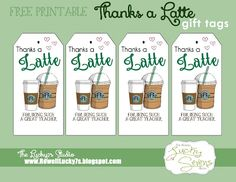 Lucky7s Studio: Free Printable, Thanks a Latte Printable, Teacher Appreciation, Gift Tags, Stationary