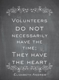 "Volunteer quote: ""Volunteers DO NOT necessarily have the time; they have the heart"" -Elizabeth Andrew Such a popular volunteer quote because it really rings true. Great Quotes, Quotes To Live By, Me Quotes, Inspirational Quotes, Thank You Quotes, Motivational, Dance Quotes, Volunteer Quotes, Volunteer Gifts"